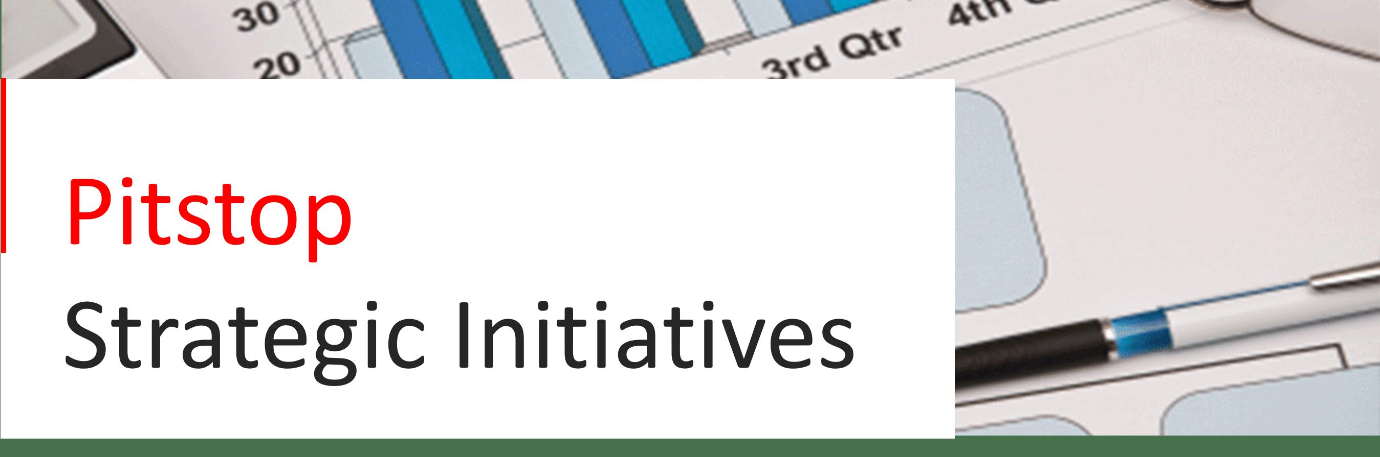 pitstop strategic initiatives
